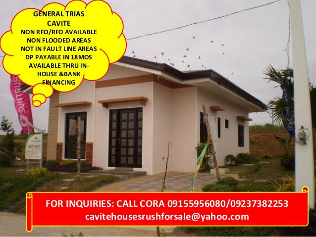 GENERAL TRIAS CAVITE  NON RFO/RFO AVAILABLE NON FLOODED AREAS NOT IN FAULT LINE AREAS DP PAYABLE IN 18MOS AVAILABLE THRU I...