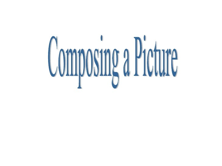 Composing a Picture
