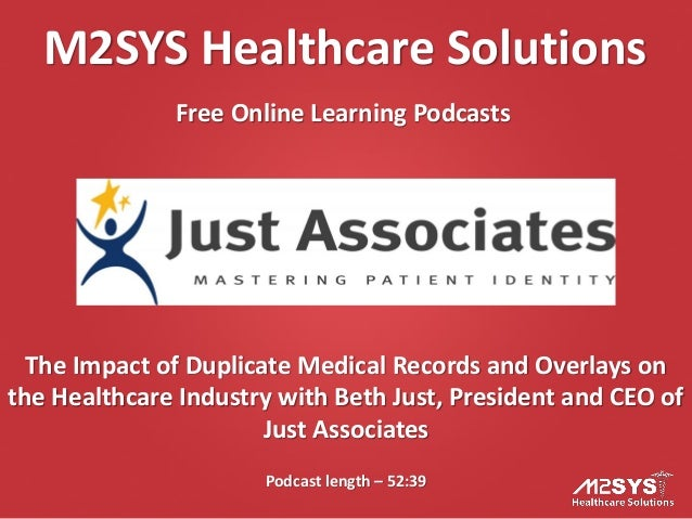 M2SYS Healthcare SolutionsFree Online Learning PodcastsPodcast length – 52:39The Impact of Duplicate Medical Records and O...