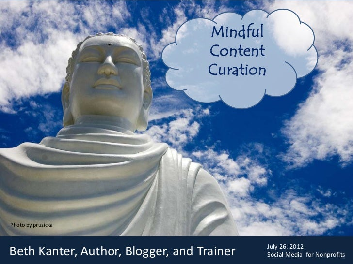 Beth Kanter: Mindful Content Curation & Social Media