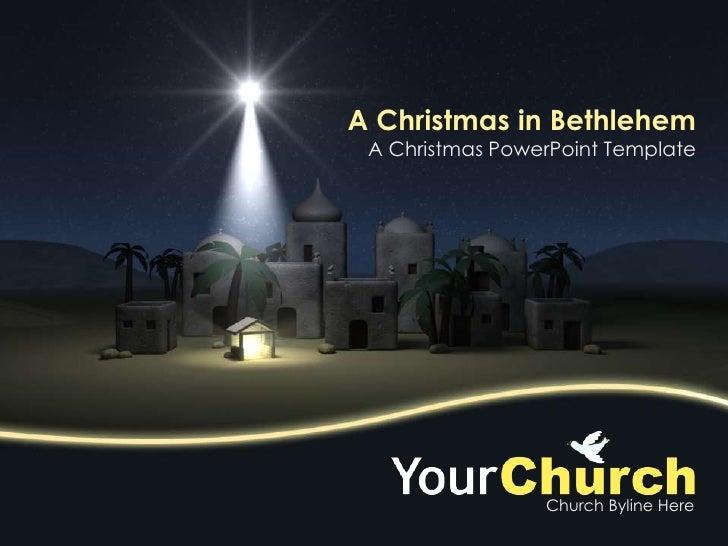 A Christmas in Bethlehem<br />A Christmas PowerPoint Template<br />