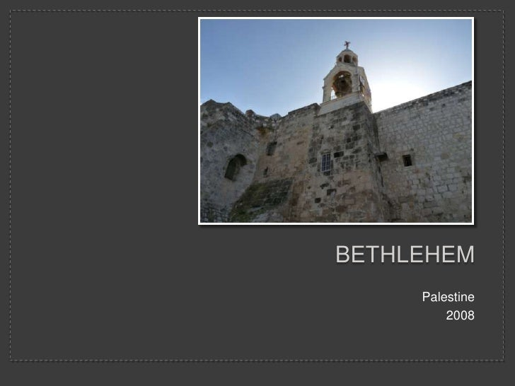 Bethlehem Photo Album