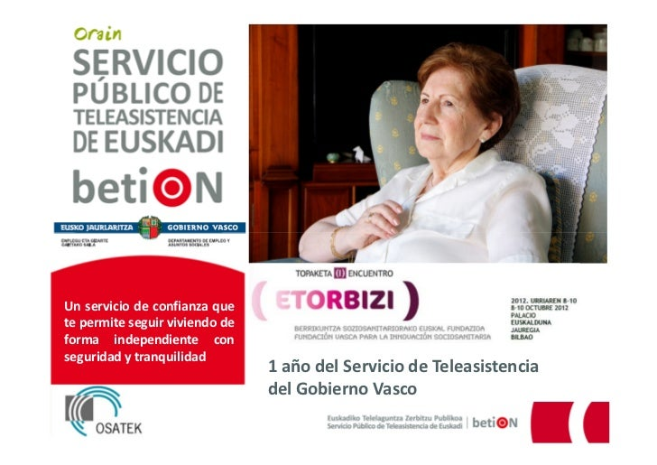 (I) Encuentro Etorbizi. betiON 1 año del Servicio Público de Teleasistencia del Gobierno Vasco