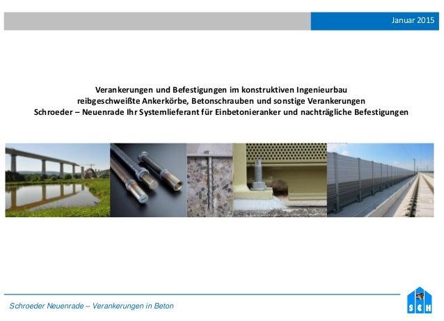 Januar 2015 Schroeder Neuenrade – Verankerungen in Beton Verankerungen und Befestigungen im konstruktiven Ingenieurbau rei...
