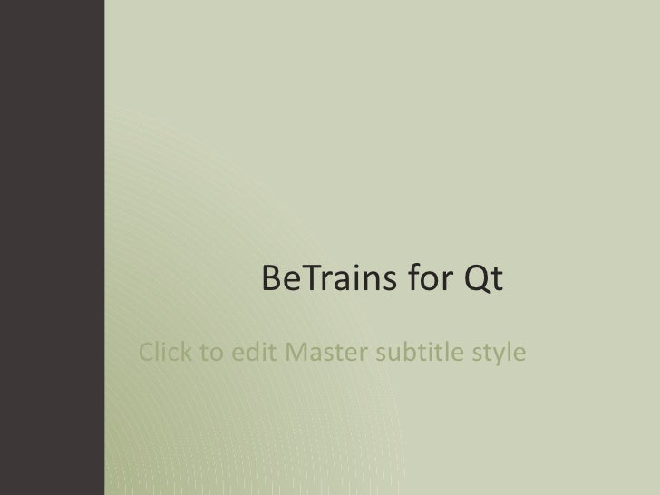 BeTrains for Qt