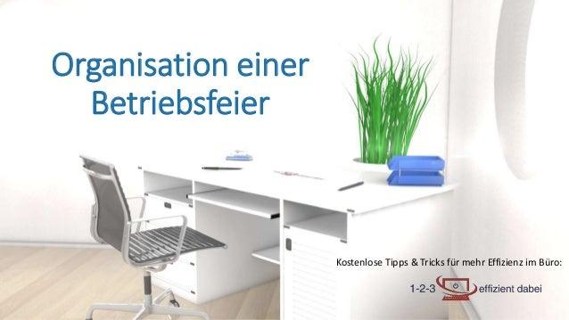 Kostenlose Tipps & Tricks für mehr Effizienz im Büro: Organisation einer Betriebsfeier