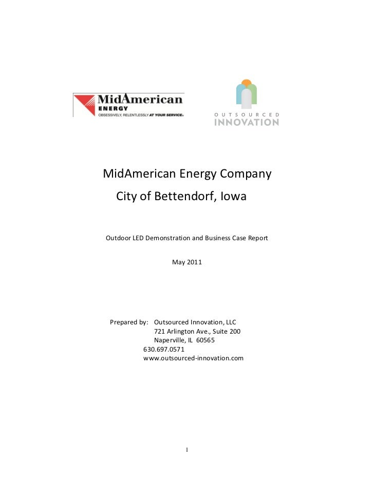 MidAmerican Energy Company   City of Bettendorf, IowaOutdoor LED Demonstration and Business Case Report                   ...