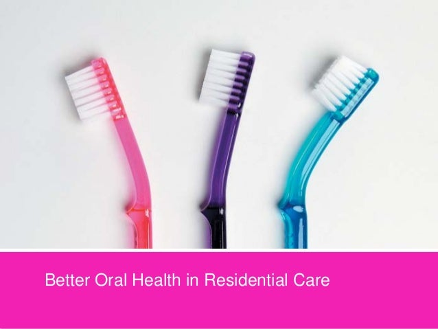 Better oral health in residential care   adapted version
