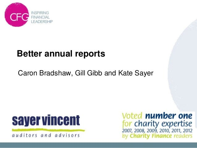 Better annual reports Caron Bradshaw, Gill Gibb and Kate Sayer