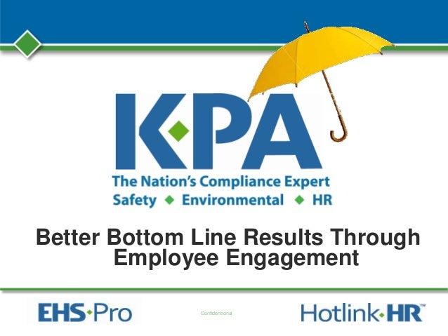 Better bottom line results through employee engagement