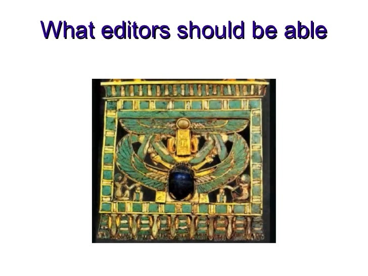 What editors should be able