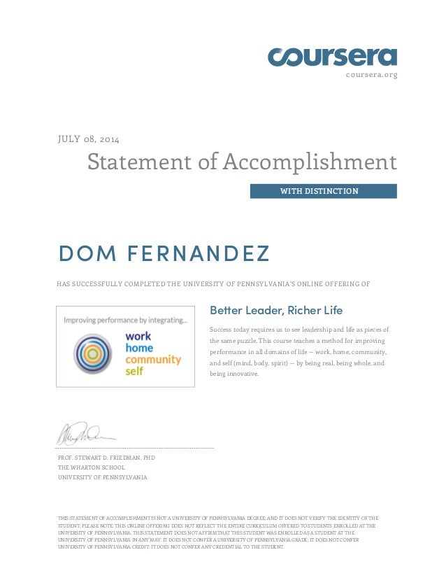 coursera.org Statement of Accomplishment WITH DISTINCTION JULY 08, 2014 DOM FERNANDEZ HAS SUCCESSFULLY COMPLETED THE UNIVE...
