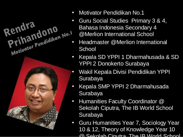 • Motivator Pendidikan No.1                           • Guru Social Studies Primary 3 & 4, en  dra no                  Bah...