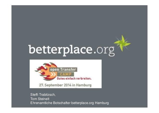 Steffi Trabitzsch,  Tom Steinelt  Ehrenamtliche Botschafter betterplace.org Hamburg