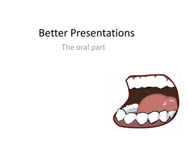 Better Oral Presentations
