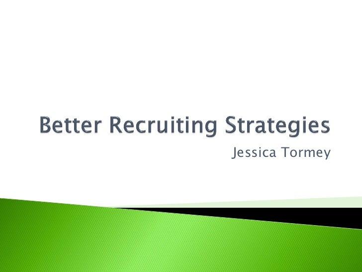 Better Recruiting Strategies_Tormey