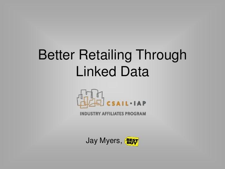 Better Retailing through Linked Data