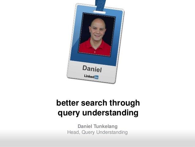 Better Search Through Query Understanding