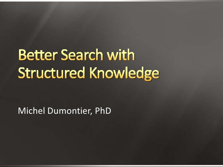 Better Search With Structured Knowledge