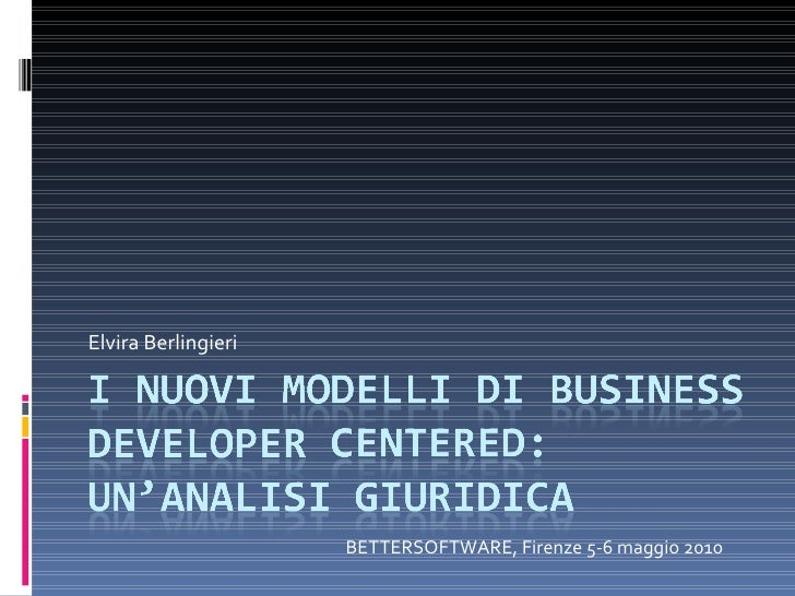 I nuovi modelli di business developer centered: un`analisi giuridica.
