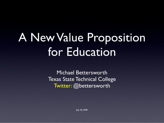 A New Value Proposition for Education