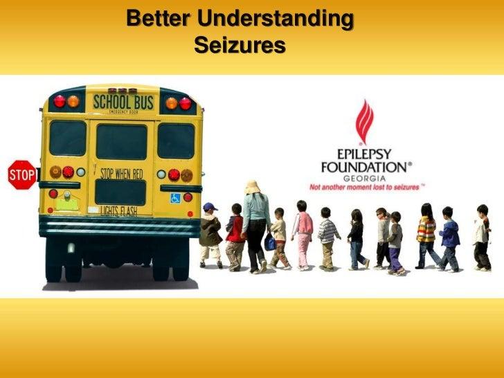 Better Understanding       Seizures
