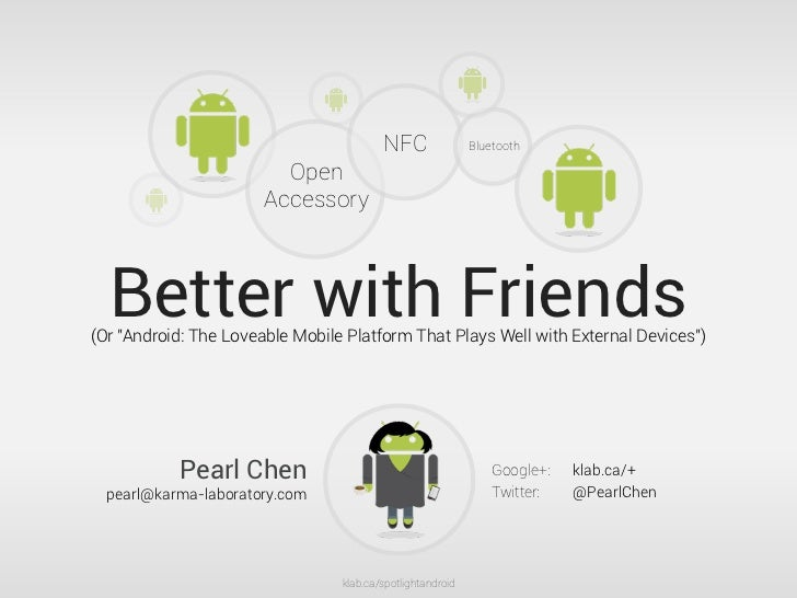 Better With Friends: Android+NFC+Arduino