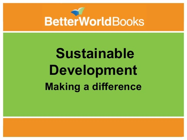 Better World Books, Sustainable Development: Making A Difference