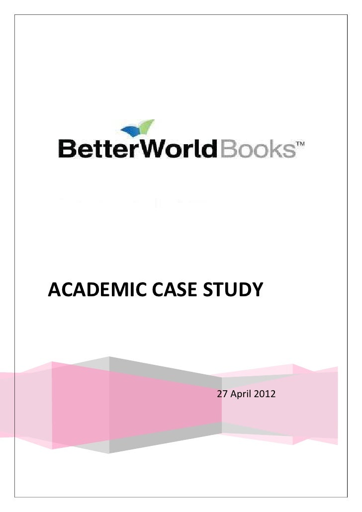 ACADEMIC CASE STUDY              27 April 2012