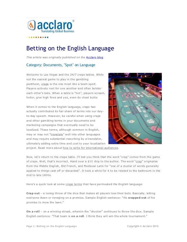 Betting on the English Language