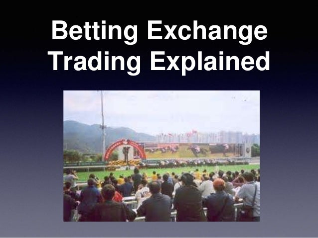 exchange betting explained