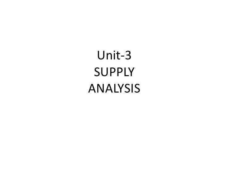 Unit-3 SUPPLYANALYSIS