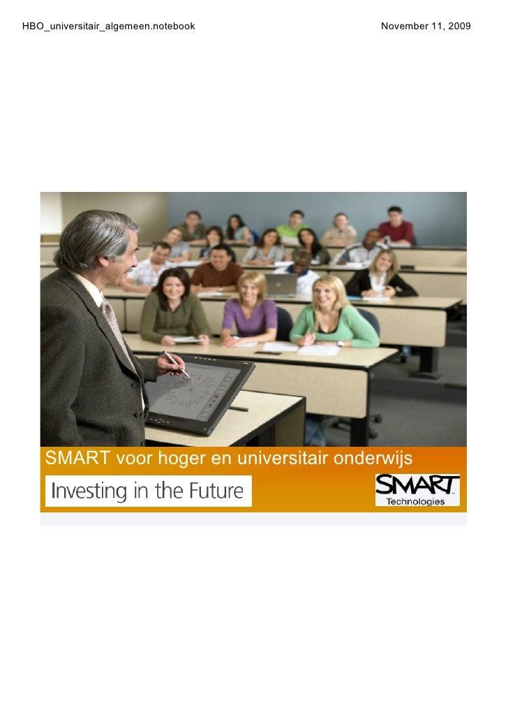 HBO_universitair_algemeen.notebook        November11,2009         SMARTvoorhogerenuniversitaironderwijs
