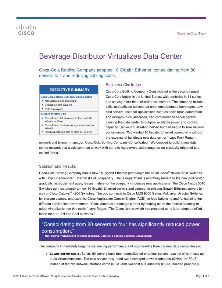 Customer Case Study                        Beverage Distributor Virtualizes Data Center                        Coca-Cola B...