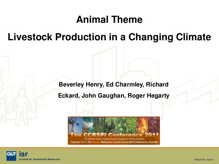 Animal ThemeLivestock Production in a Changing Climate                                    Beverley Henry, Ed Charmley, Ric...