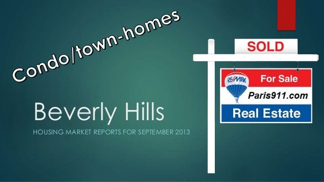 Beverly Hills real estate reports sept 2013