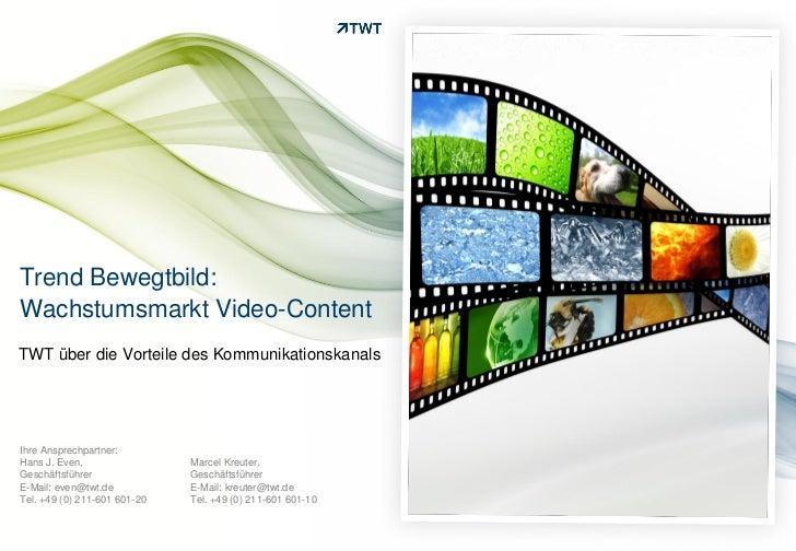 Trend Bewegtbild: Wachstumsmarkt Video-Content