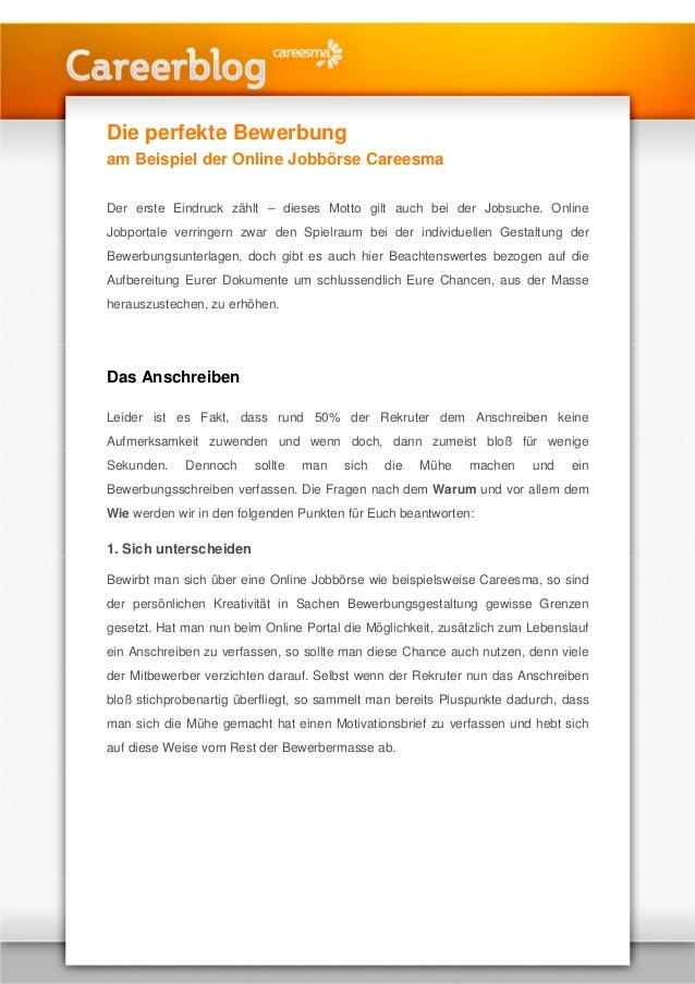 Die perfekte Bewerbung am Beispiel der Online Jobbörse Careesma Der erste Eindruck zählt – dieses Motto gilt auch bei der ...
