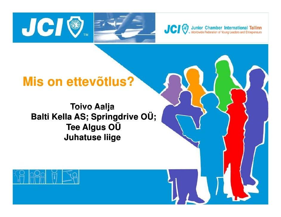 BeWise Toivo Aalja ettevõtlus 04.10.2010