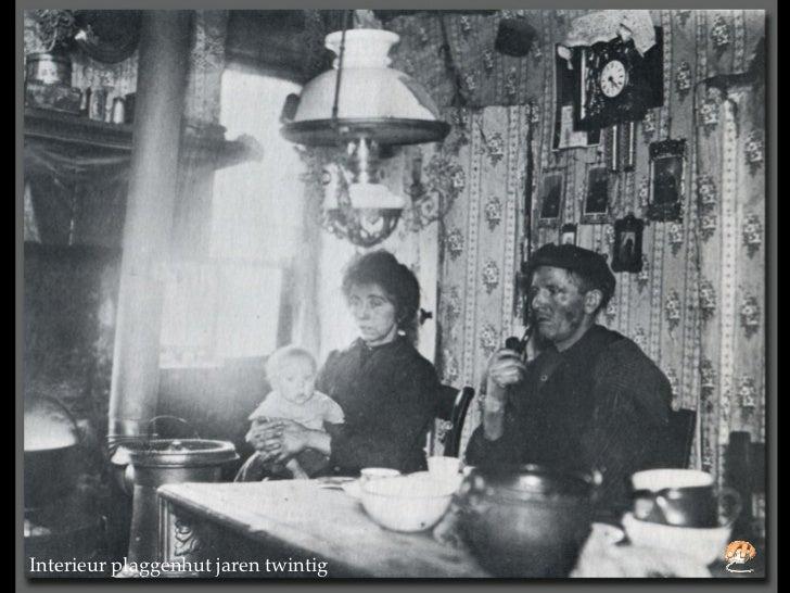 Bewoners van plaggenhut in de jaren 1800 tot 1900 for Interieur 1900
