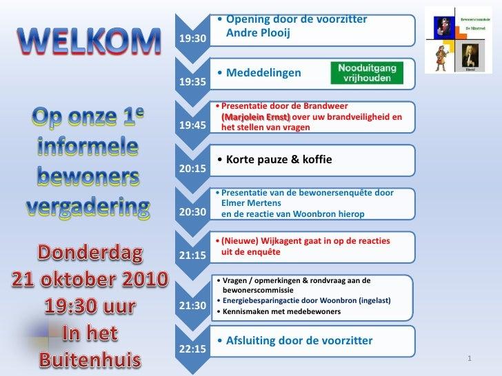 Om in deze presentatie verder te gaan: druk op de spatiebalk of gebruik de linker muis knop              © Bewonerscommiss...