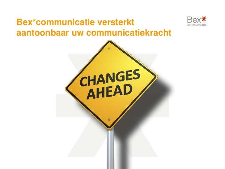 Bex*communicatie over verandermanagement