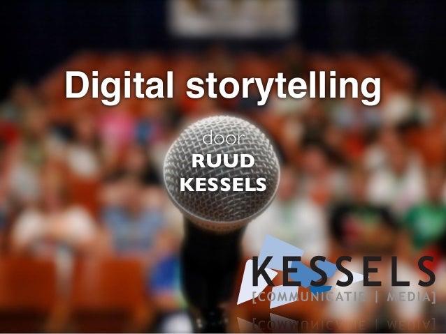 Bex*stage Digital Storytelling - Ruud Kessels