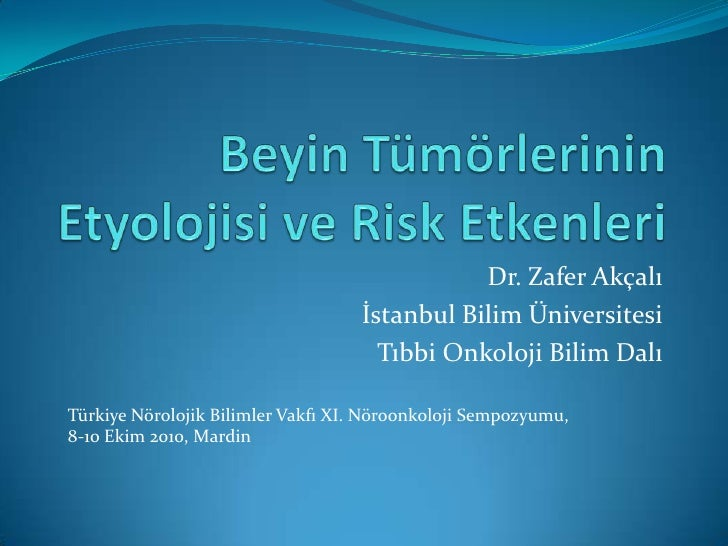 Dr. Zafer Akçalı                                    İstanbul Bilim Üniversitesi                                      Tıbbi...