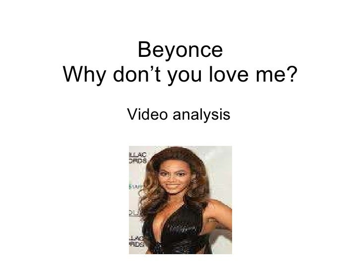 Beyonce Why don't you love me? Video analysis