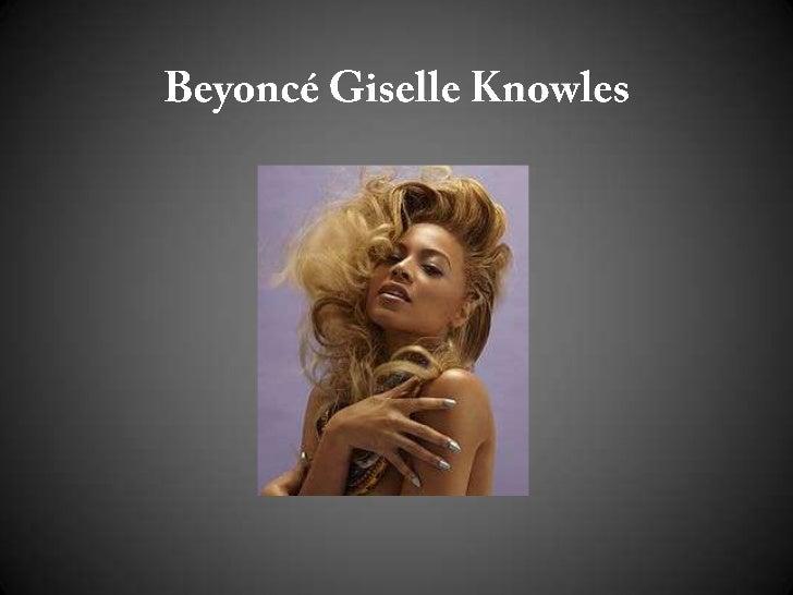 Latar belakang      Nama AsliBeyoncé Giselle Knowles     Tanggal lahir  04 september 1981     Tempat lahir   Houston, Texa...