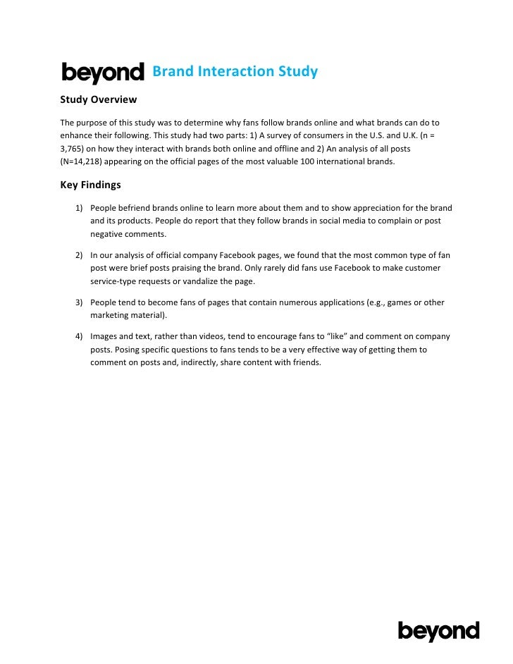 Brand Interaction Study Study Overview The purpose of this study was to determine why fans f...