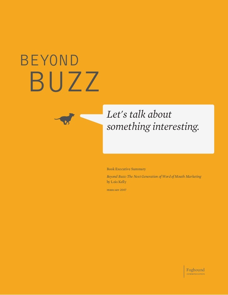 BEYOND BUZZ          Let's talk about          something interesting.            Book Executive Summary           Beyond B...