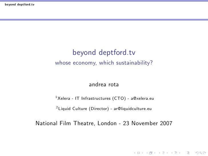 beyond deptford.tv                                            beyond deptford.tv                            whose economy,...