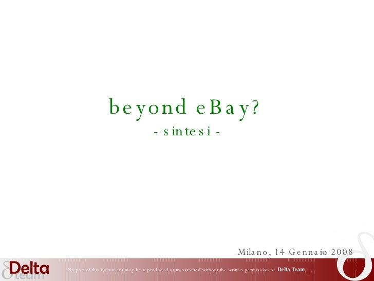 beyond eBay? - sintesi - Milano, 14 Gennaio 2008